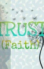 TRUST (Faith) by HijabGirly