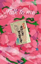talk to me | taekook by -bangtanjjk
