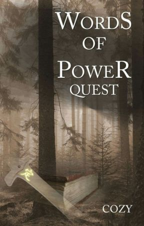 Words of Power Quest [Needs ketchup] by Couzay