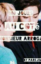 100 Jours Au Coté  De Mr Arrogant 《ChanBaek》 by ParkJimin-ah