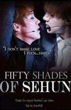 Fifty shades of Sehun ( HunHan , one shot) by ohsehunexo2001