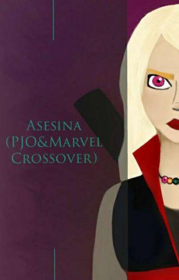 Mi Asesina (Crossover Marvel Y PJO)