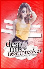 Dear Mr. Heartbreaker by anonym_and_invisible
