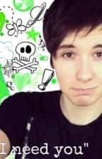 I Need You.//PHAN// by Phantasy_OTP