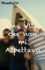 Una Vita Che Non Mi Aspettavo ~Big Time Rush by IlTeoremaDelCuore