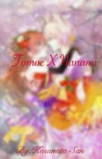 Tomoe X Nanami by Kasanata-San