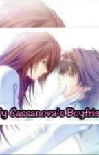 My Cassanova's Boyfriend by babaylovers16