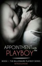 Appointment with The Playboy by kitkatlove143