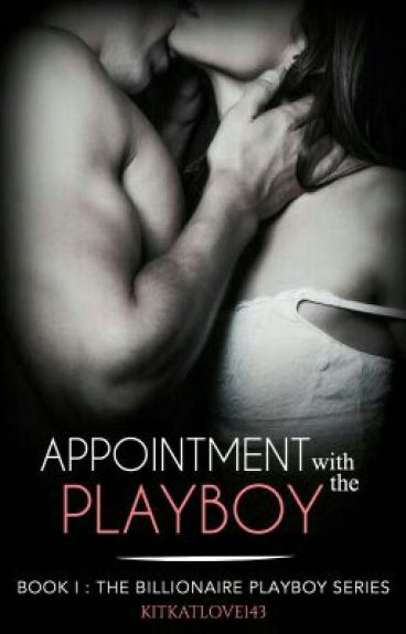 Appointment with The Playboy