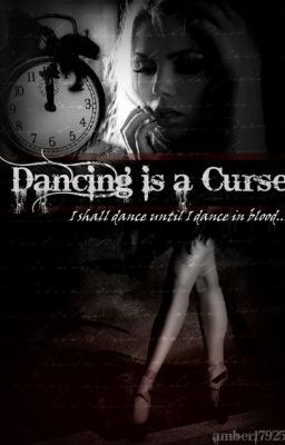 Dancing Is A Curse