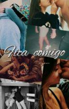 Fica Comigo by IlyLivros