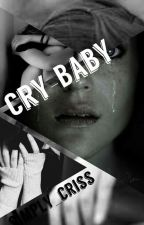 Cry-Baby by braycriss
