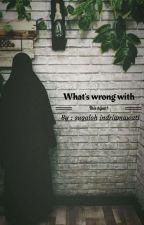 Apa Yang Salah Dengan Hijab Ini? by sugaluh_riia
