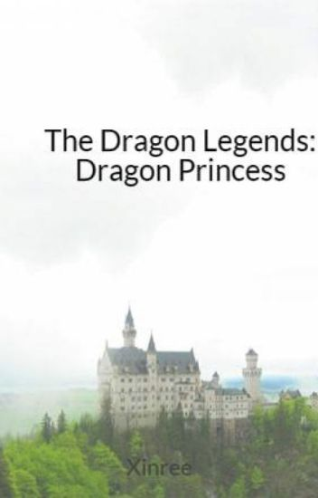 The Dragon Legends: Dragon Princess