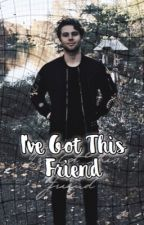 I've Got This Friend ≫ Lashton by lrhafi
