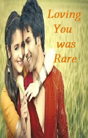 Loving you was Rare (Completed)