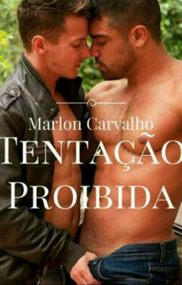 Tentação Proibida (Romance Gay)