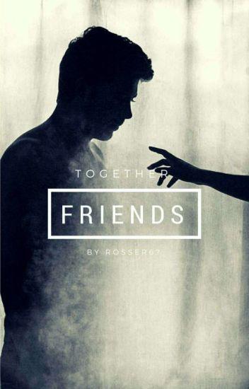 Friends (W Trakcie Edycji)