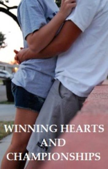 Winning Hearts and Championships