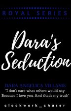 Dara Angelica Villasis: Dara's Seduction by clockwork_chaser