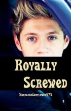 Royally Screwed.~n.h.~romantic comedy~. slow updates. by HardcoreSunflower473