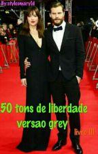 50 TONS DE LIBERDAE VERSÃO GREY  by stylesmary1d