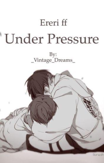 Under Pressure (Ereri ff)