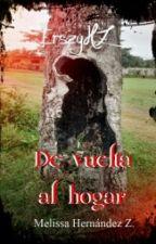 DE VUELTA AL HOGAR [Concurso Literario Elementales] by ErszyHZ