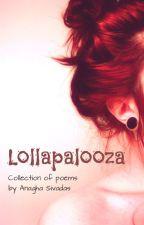 Lollapalooza #YourStoryIndia by AnaghaSivadas