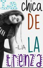La Chica de la Trenza. by _ximissyou_