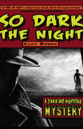 So Dark the Night (excerpt) by CliffBurns