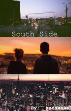 South Side (A Shameless Fanfiction- Book #1) by _saraxoxo7