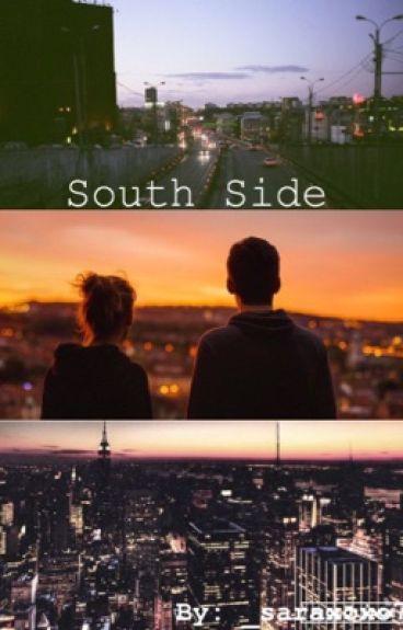 South Side (A Shameless Fanfiction- Book #1)