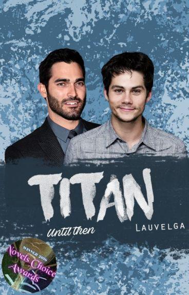 Titan #2: Until then