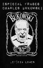 Coleção Frases Bukowski by LeticiaLomes