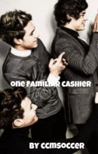 One Familiar Cashier (one direction) by ccmsoccer