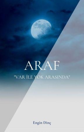 Araf / Engin Dinç by engindinc