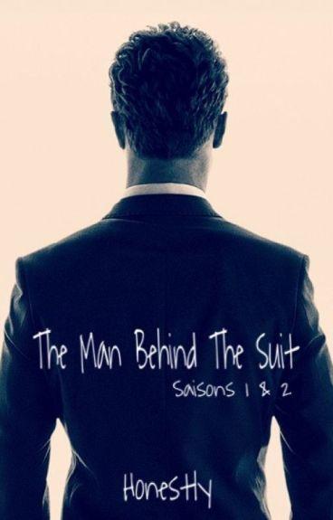 The Man Behind The Suit. (réécriture/correction) #Wattys2016