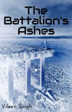 The Battalion's Ashes by VileenS