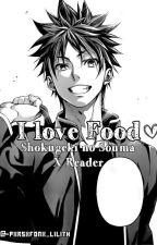 I Love Food ♡ |Shokugeki No Souma X Lector by Saiko-Sawa