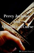 Percy Jackson and Aphrodites curse by xXluna366Xx