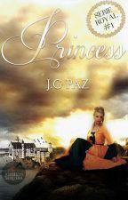I am Princess [Serie Royal #1]© EN EDICIÓN by giopaz050