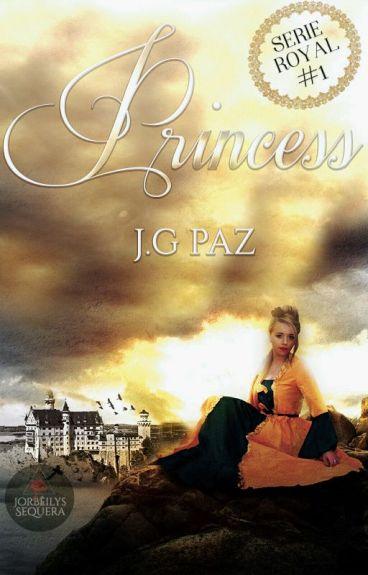 I am Princess [Serie Royal #1]© EN EDICIÓN