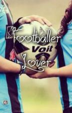 Footballer Lover by blessgirls