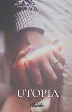 Utopia [ l.s. ] by CharlieWritess