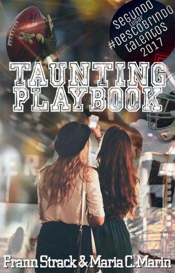 Taunting Playbook {HIATUS}