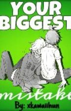 Your Biggest Mistake// A KomaHina FanFiction by SenpaiMai