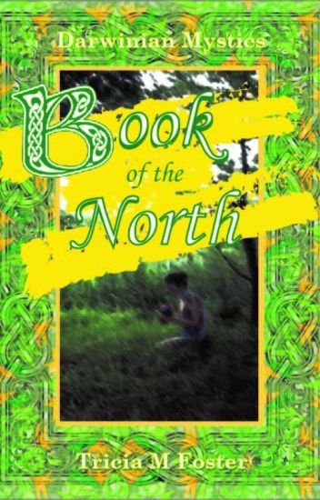 Darwinian Mystics: Book of the North