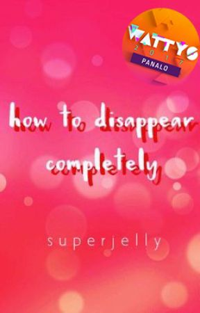 How To Disappear Completely by superjelly
