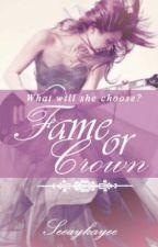 Fame or Crown by seeaykayee